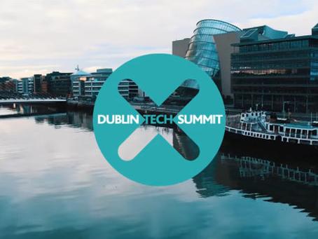 "Dublin Tech Summit ""Where Today's Leaders Meet Tomorrow's Technology"""