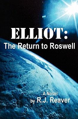 Elliot: The Return to Roswell