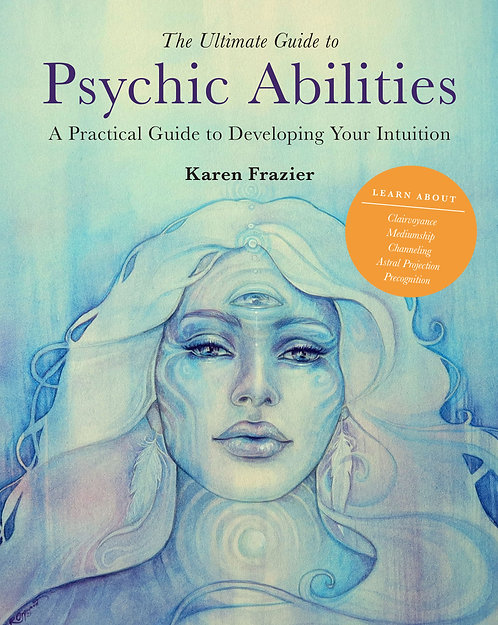 The Ultimate Guide to Psychic Abilities