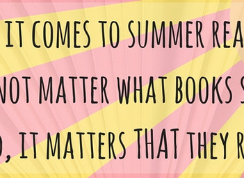 ENCOURAGE KIDS TO READ FAR AND WIDE THIS SUMMER