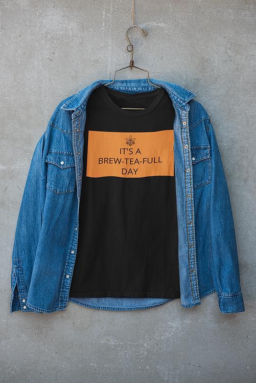 Mens Deluxe Tea-Shirt - It's a Brew-Tea-Full Day