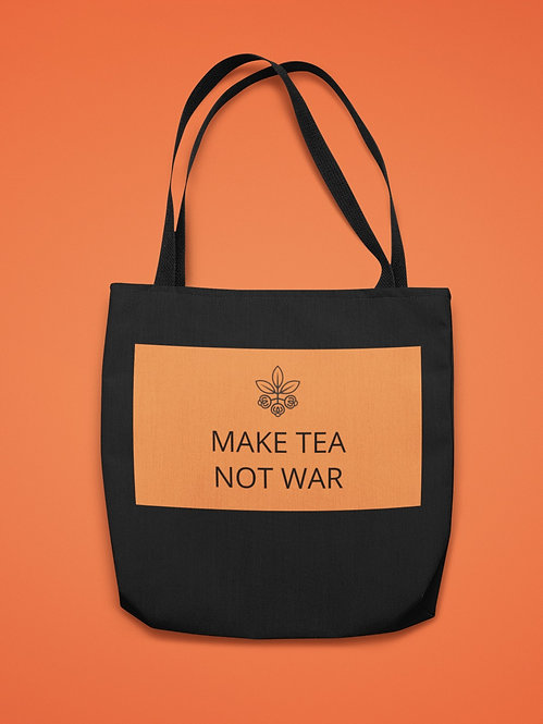 Tote Bag - Make Tea Not War