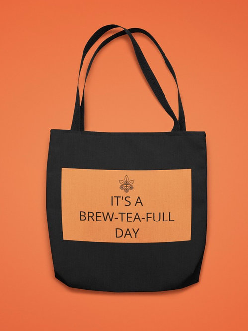 Tote Bag - It's a Brew-Tea-Full Day