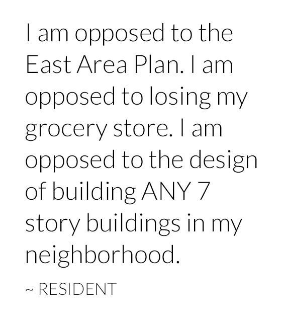 Yimby Denver: I am opposed to the East Area Plan. I am opposed to losing my grocery store. I am opposed to the design of building ANY 7 story buildings in my neighborhood. ~ Resident