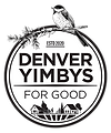 Denver YIMBYs for Good - Protect our Open Space, Blue Skies and Historic Affordable Homes