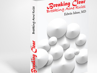 Release of Breaking Clear; Breaking Acne Rules by Dr. Edwin Ishoo.