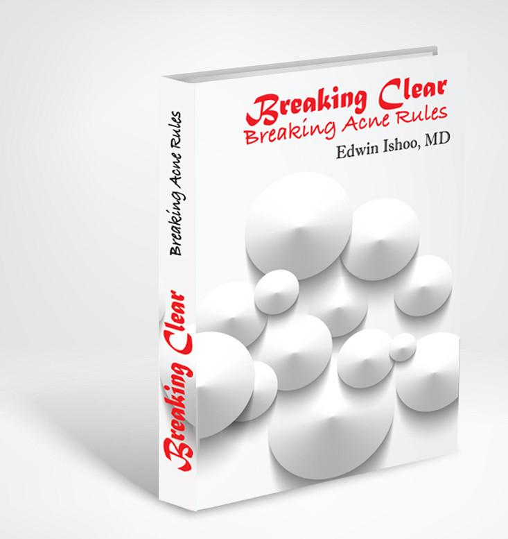 Breaking Clear; Breaking Acne Rules