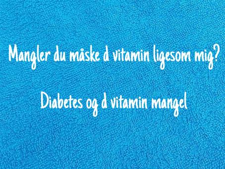 Diabetes og D Vitamin mangel.