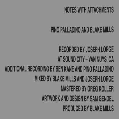 第94期:《Notes with Attachments》by Pino Palladino + Blake Mills