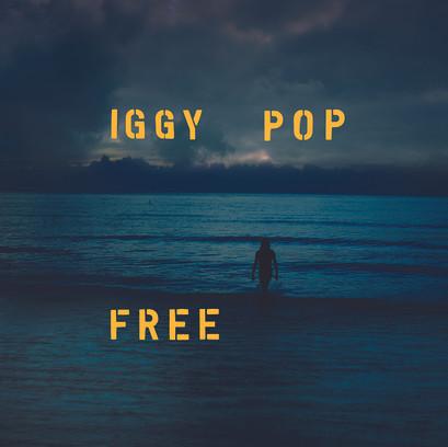 《Free》by Iggy Pop