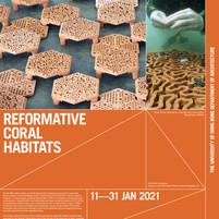 "HKU Architecture Gallery – ""Reformative Coral Habitats"" Exhibition @PMQ"
