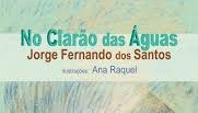 """Crítica - Livro """"No Clarão das águas"""", de Jorge Fernando dos Santos"""