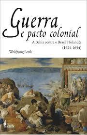 Guerra e pacto colonial