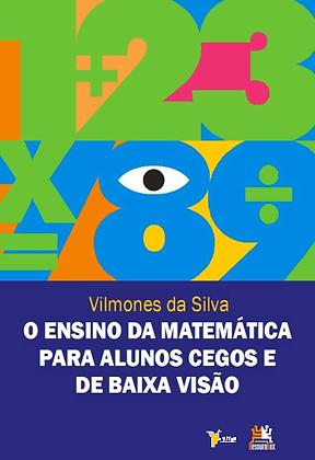 O ensino da matemática para alunos cegos e de baixa visão