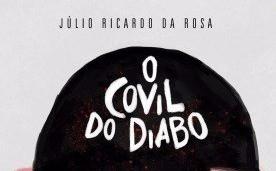 """Crítica. Livro """"O Covil do Diabo"""", de Julio Ricardo Da Rosa"""