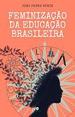 Feminização da educação brasileira.jpg