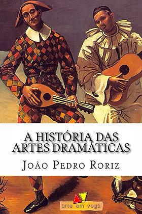 A História das Artes Dramáticas