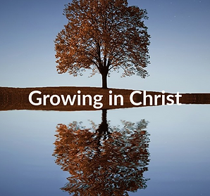 Growing in Christ (1).png