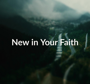 New in Your Faith.png