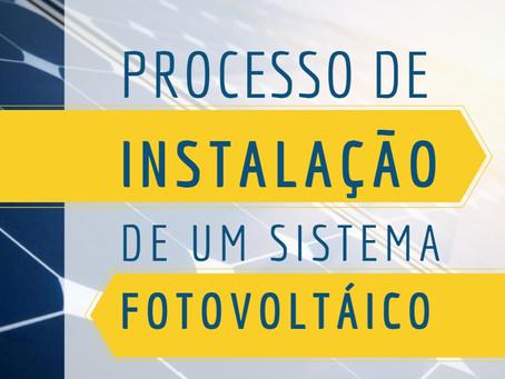 Quais os processos para instalação de um sistema fotovoltaico na sua casa?