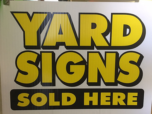 18x24 Sign 2-sided