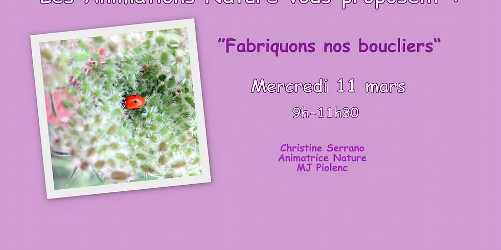 ANIMATIONS NATURE - PIOLENC - 11 MARS 2020