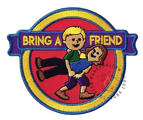 Bring A Friend Badge (89mmx73mm)