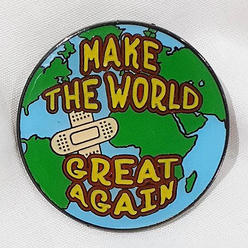 Make the World Great Again Pin Badge