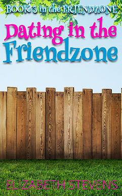 Dating in the Friendzone