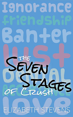 the Seven Stages of Crush