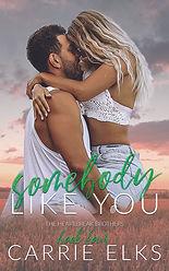 Carrie Elks - Somebody Like You - ebook.