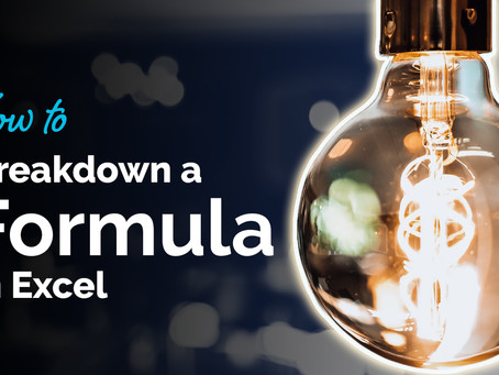How to break down a formula in Excel