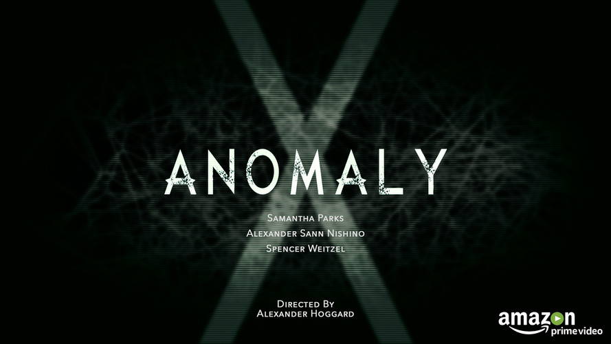 Anomaly X- Short Film