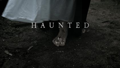 HELGA 'Haunted' | Music Video