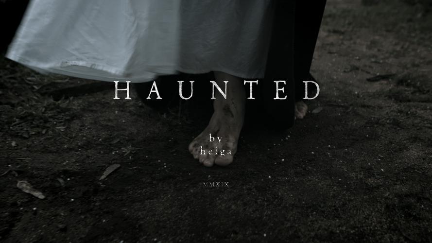 HELGA 'Haunted'   Music Video