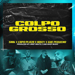 Snik - Colpo Grosso