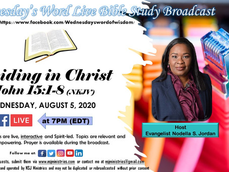 Wednesday's Word Live Bible Study Broadcast 8-5-20