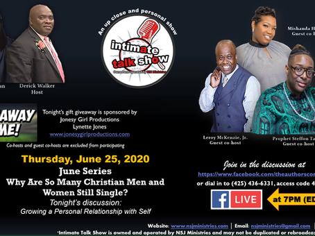 Intimate Talk Show 6-25-20