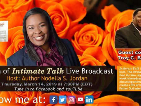 Intimate Talk Live Broadcast 3-14-2019