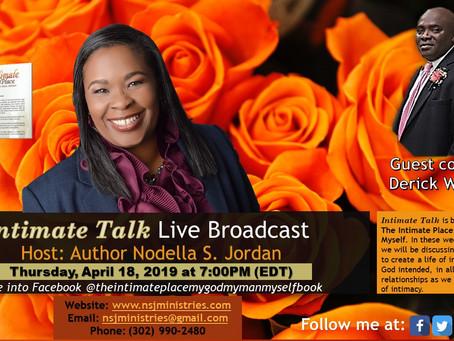 Intimate Talk Live Broadcast 4-18-19