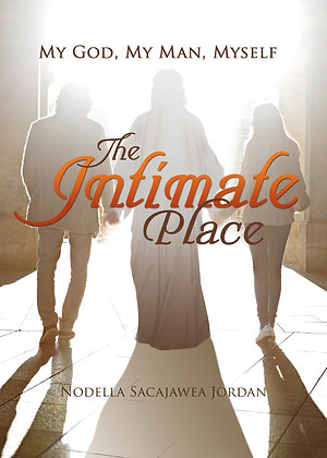 The Intimate Place: My God, My Man, Myself Book