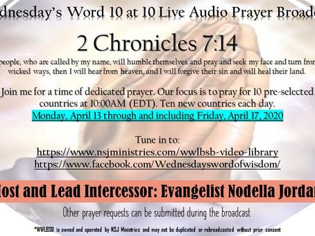 10 at 10 Live Audio Prayer Broadcast 4-13-20