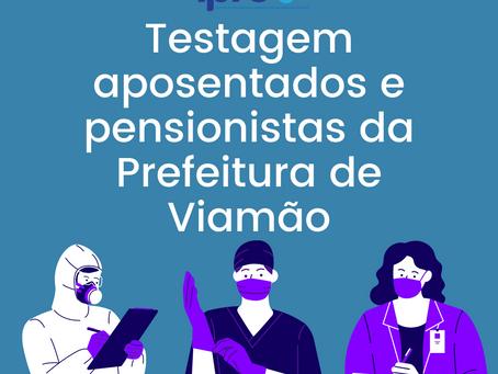 Testagem aposentados e pensionistas da Prefeitura de Viamão