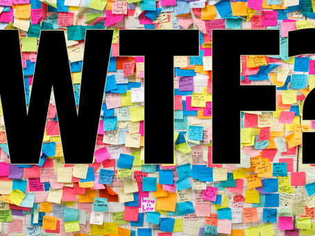 WTF? A mantra for facilitation