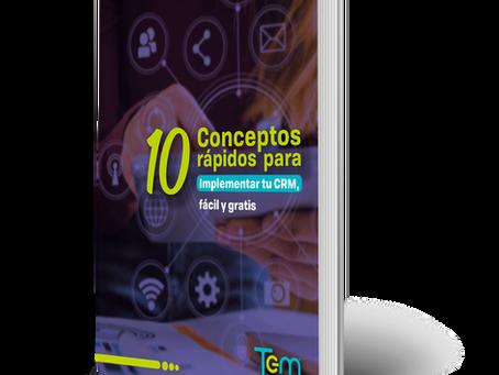 10 Conceptos Rápidos para Implementar tu CRM, Fácil y Gratis