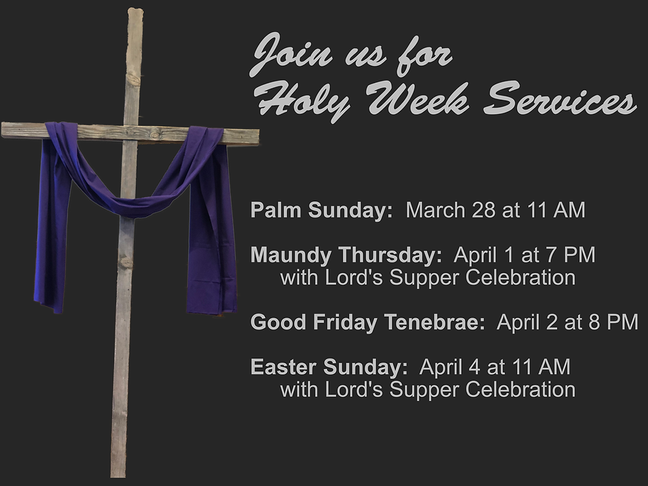 2021 Holy Week Announcement.png