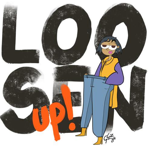 loosen up.jpg