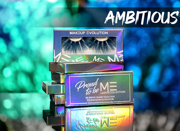 Proud to ME - Ambitious