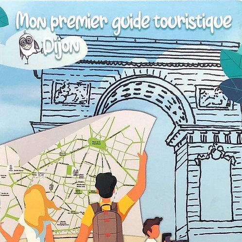 Mon premier guide touriste de Dijon