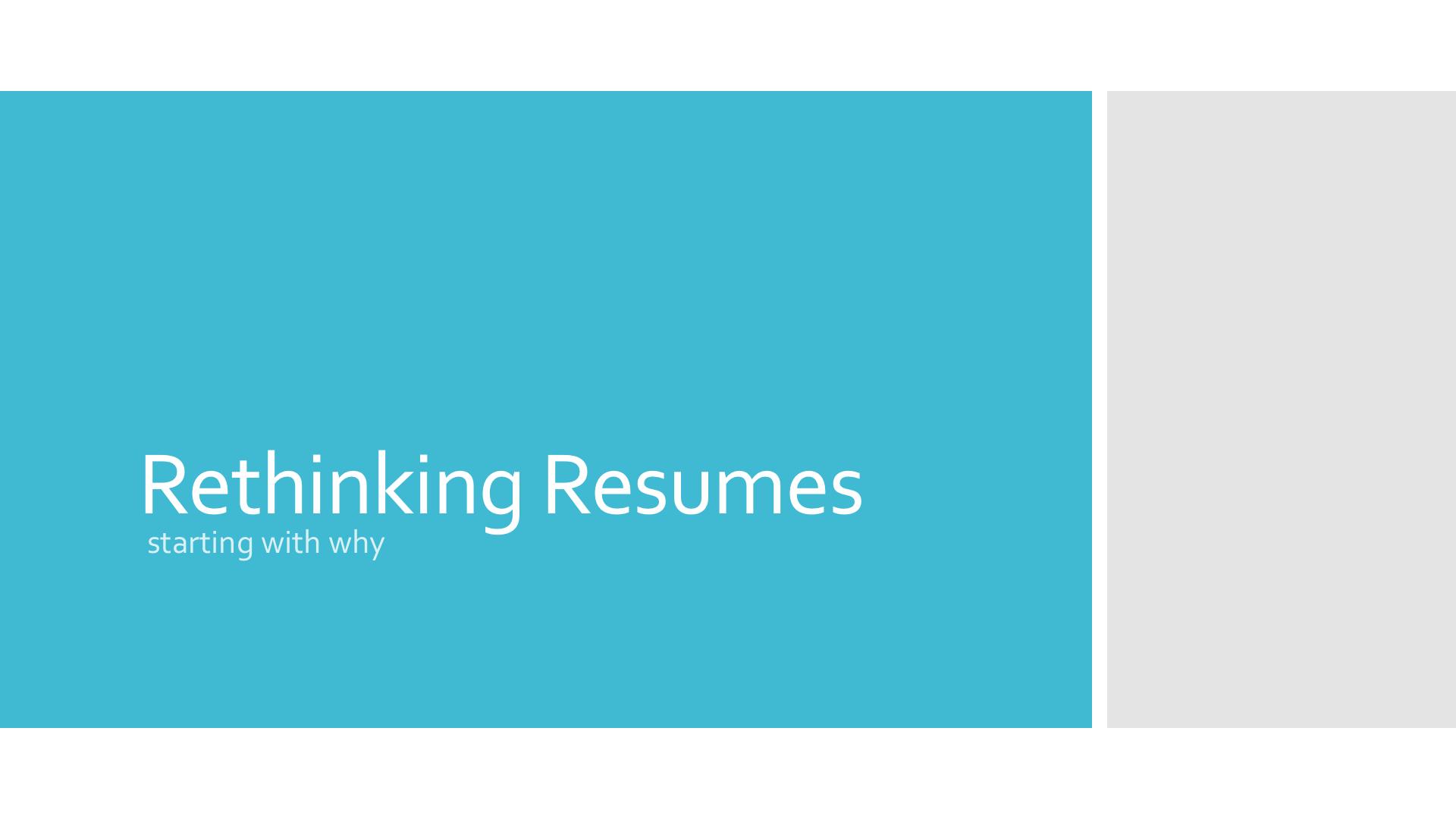 Rethinking Resumes